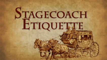 Stagecoach Etiquette by Zion Stage Line